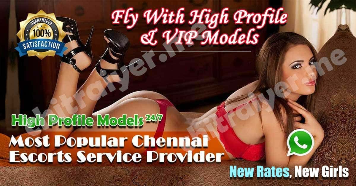 Most Popular VIP Model Escorts Services in Chennai